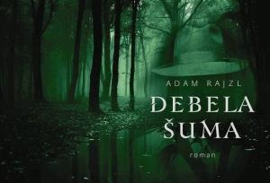 """Izašao novi roman đakovačkog književnika Adama Rajzla: """"Debela šuma"""""""